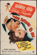 """Movie Posters:Romance, You Belong to Me (Columbia, 1941). One Sheet (27"""" X 40.5""""). Romance.. ..."""