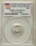 Modern Bullion Coins, 2006 $10 Tenth-Ounce Platinum Statue of Liberty, 10th Anniversaryof the American Eagle Progam MS69 PCGS. PCGS Population (...