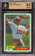 Football Cards:Singles (1970-Now), 1981 Topps Joe Montana #216 BGS Gem Mint 9.5 - Only One Higher! ...