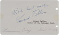 Autographs:Celebrities, Edward Teller Signature and Sentiment....