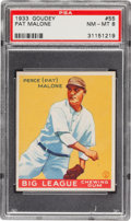 Baseball Cards:Singles (1930-1939), 1933 Goudey Pat Malone #55 PSA NM-MT 8 - Pop Eight, One Higher! ...