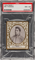 Baseball Cards:Singles (Pre-1930), 1909 T204 Ramly Ira Thomas PSA NM-MT 8 - The Finest Example Known! ...