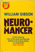 Books:Science Fiction & Fantasy, William Gibson. Neuromancer. London: Victor Gollancz, 1984.. First British and first hardcover edition. Signed...