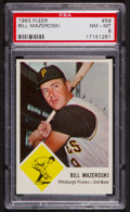 Baseball Cards:Singles (1960-1969), 1963 Fleer Bill Mazeroski #59 PSA NM-MT 8....