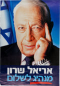 Autographs:Non-American, Ariel Sharon Signed Political Poster. ...
