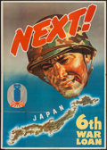 "Movie Posters:War, World War II Propaganda (U.S. Government Printing Office, 1944).6th War Loan Poster (28.5"" X 40"") ""Next!"" War.. ..."
