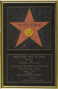 Movie/TV Memorabilia:Awards, Peter Fonda's Hollywood Walk of Fame Award. On October 22, 2003,Peter Fonda became one of just over 2,300 entertainers to b...(Total: 1 Item)