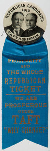 "Political:Pinback Buttons (1896-present), Taft & Sherman: Nice ""We Are Prosperous"" Jugate Ribbon Badge. ..."