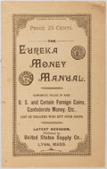 Books:Reference & Bibliography, [Numismatics]. The Eureka Money Manual. United States SupplyCo., 1895. Publisher's wrappers with light rubbing and ...