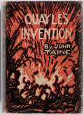 Books:Science Fiction & Fantasy, John Taine. Quayle's Invention. New York: E.P. Dutton & Co., 1927. First edition, first printing. Previous owner's b...