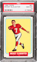 Football Cards:Singles (1960-1969), 1964 Topps Mickey Slaughter #61 PSA Gem Mint 10 - Pop Two....