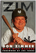 Books:Biography & Memoir, Don Zimmer. SIGNED. Zim. A Baseball Life. SportsIllustrated, 2001. First edition, first printing. Signed byZimme...