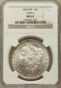 Morgan Dollars, 1878 8TF $1 MS63 NGC. VAM-3. NGC Census: (0/0). PCGS Population(26/26)....
