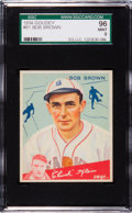 Baseball Cards:Singles (1930-1939), 1934 Goudey Bob Brown #81 SGC 96 Mint 9 - Pop Two, Highest SGCKnown! ...