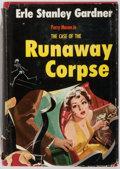 Books:Mystery & Detective Fiction, Erle Stanley Gardner. The Case of the Runaway Corpse. NewYork: Morrow, [1954]. First edition. Warmly inscribe...
