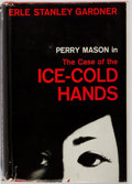 Books:Mystery & Detective Fiction, Erle Stanley Gardner. INSCRIBED. The Case of the Ice-ColdHands. New York: Morrow, [1962]. First edition. Warmly i...