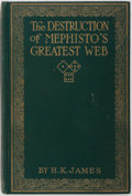 Books:Americana & American History, [Con Games and Gambling]. H. K. James. The Destruction ofMephisto's Greatest Web, or All Grafts Laid Bare. Salt...
