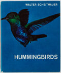 Books:Natural History Books & Prints, [Ornithology]. Walter Scheithauer. Hummingbirds. New York: Crowell, [1967]. First American edition. Quarto. Publishe...