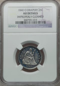Seated Quarters: , 1840-O 25C Drapery -- Improperly Cleaned -- NGC Details. AU. NGCCensus: (3/45). PCGS Population (5/43). Mintage: 43,000. N...