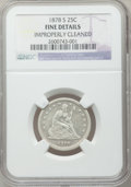 Seated Quarters: , 1878-S 25C -- Improperly Cleaned -- NGC Details. Fine. NGC Census:(1/27). PCGS Population (2/40). Mintage: 140,000. Numism...