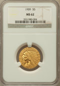 Indian Half Eagles: , 1909 $5 MS62 NGC. NGC Census: (2274/1287). PCGS Population(1464/1320). Mintage: 627,138. Numismedia Wsl. Price for problem...