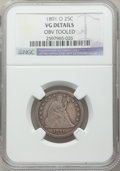 Seated Quarters: , 1891-O 25C -- Obv Tooled -- NGC Details. VG. NGC Census: (0/33).PCGS Population (7/73). Mintage: 68,000. Numismedia Wsl. P...