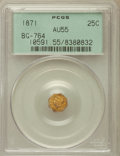 California Fractional Gold: , 1871 25C Liberty Octagonal 25 Cents, BG-764, Low R.6, AU55 PCGS.PCGS Population (2/14). NGC Census: (0/5). ...