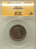 Large Cents, 1850 1C -- Corroded -- ANACS. XF45 Details. NGC Census: (26/537).PCGS Population (34/379). Mintage: 4,426,844. Numismedia ...
