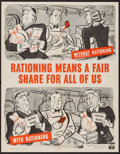 "Movie Posters:War, World War II Propaganda (U.S. Government Printing Office, 1943).Office of Price Administration Poster (21"" X 27"") ""Rationin..."