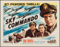 "Movie Posters:War, Sky Commando (Columbia, 1953). Half Sheet (22"" X 28""). War.. ..."