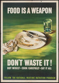 "Movie Posters:War, World War II Propaganda (U.S. Government Printing Office, 1943).Poster (16"" X 22.5""). ""Food Is a Weapon - Don't Waste It!"" ..."