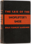 Books:Mystery & Detective Fiction, Erle Stanley Gardner. INSCRIBED. The Case of the Shoplifter'sShoe. New York: Morrow, 1938. Second printing. W...