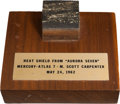 Explorers:Space Exploration, Mercury-Atlas 7 (Aurora 7) Flown Heat Shield Plug on WoodenBase. ...
