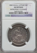 Seated Half Dollars: , 1840 50C Reverse of 1839, Small Letters -- Improperly Cleaned --NGC Details. AU. NGC Census: (2/16). PCGS Population (22/1...