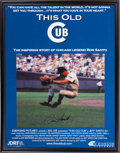 Baseball Collectibles:Others, 2004 Ron Santo This Old Cub Signed Movie Poster. ...