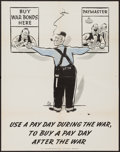 "Movie Posters:War, World War II Propaganda (U.S. Government Printing Office, 1943).War Bond Poster (20"" X 28"") ""Use a Pay Day During the War, ..."