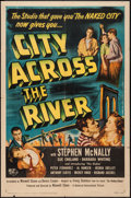 """Movie Posters:Crime, City Across the River (Universal International, 1949). One Sheet(27"""" X 41""""). Crime.. ..."""