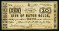 Obsoletes By State:Louisiana, Baton Rouge, LA- The City of Baton Rouge 10¢ June 18, 1862 . ...
