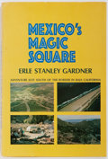Books:Mystery & Detective Fiction, Erle Stanley Gardner. INSCRIBED. Mexico's Magic Square.Morrow, 1968. First edition, first printing. Signed and in...