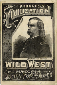 "PROGRESS OF CIVILIZATION ""GEN'L GEORGE A. CUSTER"" 1880'S - Adam Forepaugh 1831-1890 was a business, and circus..."