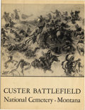 Western Expansion:Cowboy, CUSTER BATTLEFIELD/NATIONAL CEMETERY, MONTANA - This seventeen pagebrochure issued by the US Department of the Interior for... (Total:1 Item)