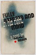 Books:Mystery & Detective Fiction, Michael Fessier. Fully Dressed and in his Right Mind. Knopf, 1935. First edition stated. Publisher's cloth and d...