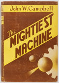 Books:Science Fiction & Fantasy, John W. Campbell. SIGNED. The Mightiest Machine. HadleyPublishing Company, 1935. First edition. Signed by Cam...
