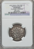 1652 SHILNG Pine Tree Shilling, Small Planchet -- Plugged, Whizzed -- NGC Details. XF. Noe-16, W-835, Salmon 2-B, R.2.(P...