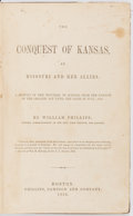 Books:Americana & American History, William Phillips. The Conquest of Kansas, by Missouri and HerAllies. Boston: Phillips, Sampson and Company, 185...