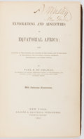 Books:Travels & Voyages, Paul B. Du Chaillu. Explorations and Adventures in Equatorial Africa;... With Numerous Illustrations. New York: Harp...