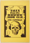 Books:Science Fiction & Fantasy, Ray Cummings. LIMITED. Tales from the Scientific Crime Club. Ferret, 1979. First edition, number 2 of 100 limite...
