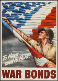 """Movie Posters:War, World War II Propaganda (U.S. Government Printing Office, 1944).War Bonds Poster (20"""" X 28"""") """"To Have and to Hold!"""" War.. ..."""