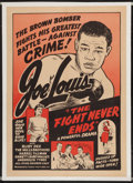 "Boxing Collectibles:Memorabilia, 1949 and 1953 Joe Louis ""The Fight Never Ends"" and ""The Joe Louis Story"" Mounted Movie Posters Lot of 2...."