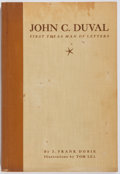 Books:Americana & American History, J. Frank Dobie. INSCRIBED. John C. Duval: First Texas Man ofLetters. Southwest Review, 1939. First edition, first p...